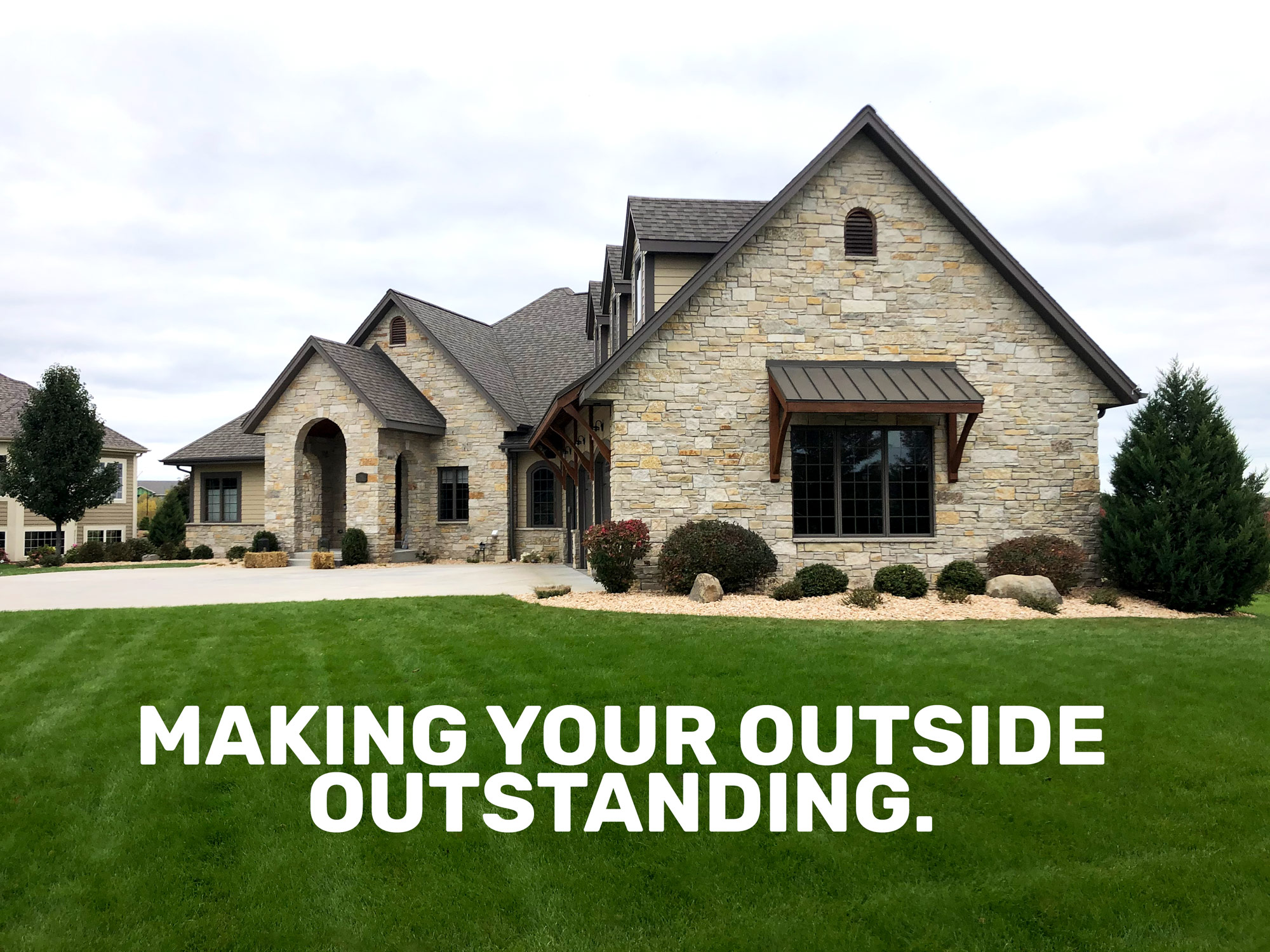 Making your outside outstanding.